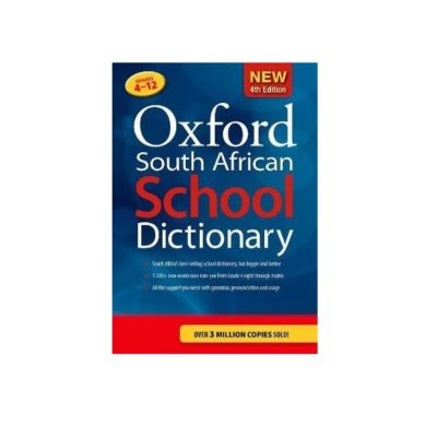 DICTIONARY OXFORD SOUTH AFRICA 4TH EDITION GRADE 4 - 12
