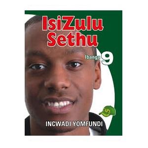 ISIZULU SETHU INCWADI YOMFUNDI IBANGA 9