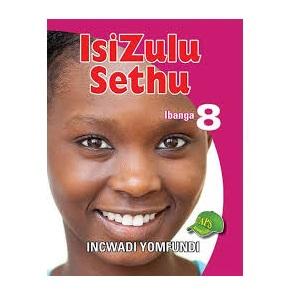ISIZULU SETHU INCWADI YOMFUNDI IBANGA 8