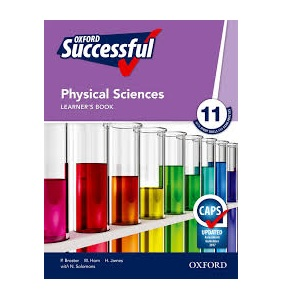 OXFORD SUCCESSFUL PHYSICAL SCIENCE GRADE 11 LEARNER'S BOOK