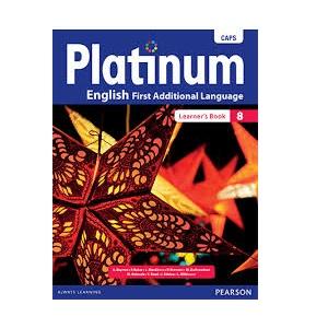 PLATINUM ENGLISH FAL GRADE 8 LEARNER'S BOOK