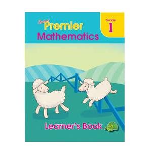 PREMIER MATHEMATICS LEARNERS BOOK GRADE 1