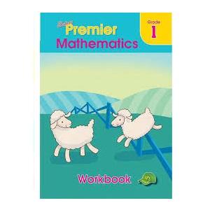 PREMIER MATHEMATICS WORKBOOK GRADE 1