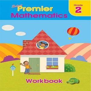 PREMIER MATHEMATICS GRADE 2 WORKBOOK