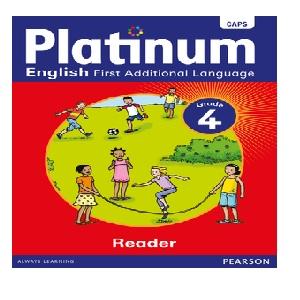 PLATINUM ENGLISH FAL GRADE 4 READER