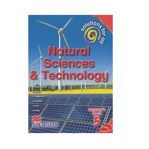 SOLUTIONS FOR ALL NATURAL SCIENCES & TECHNOLOGY GRADE 5 LEARNER'S BOOK