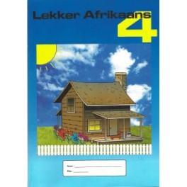 LEKKER AFRIKAANS GRAAD 4
