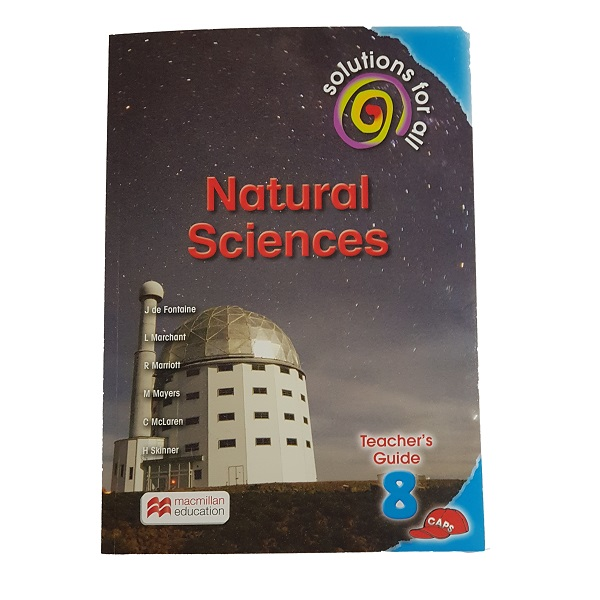 Natural Sciences Grade 8 CAPS Teacher's Guide (Solutions for all)
